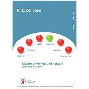 Fritz Zehetner: SIZE Prozess, Talente erkennen und nutzen