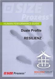 Resilienz-Diagnostik mit dem dualen Profil von SIZE Prozess