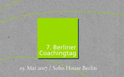 "7. Berliner Coaching-Tag – Mai 2017 ""Digitaler Wandel"""