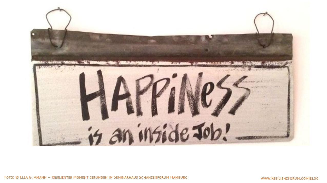 ResilienzForum Blog_Happiness is an inside job